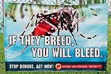 Dengue warning sign in Singapore - Click for larger image